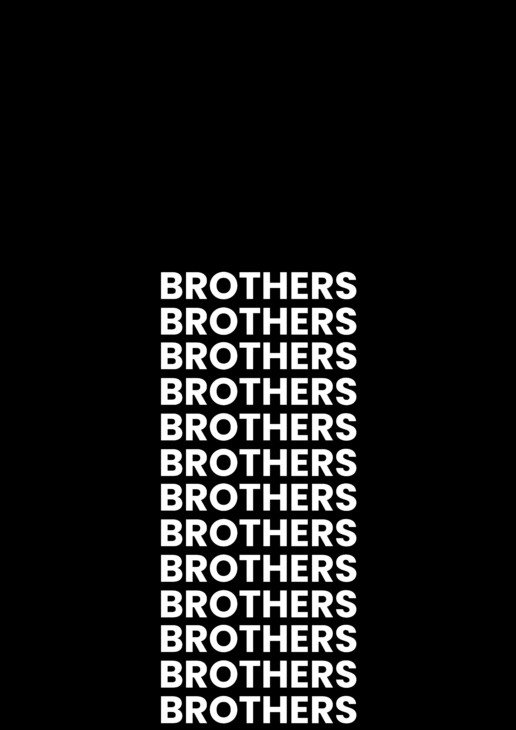 brothers, we are brothers, men's friendships, men, masculinity, male friendships, brotherhood, organization